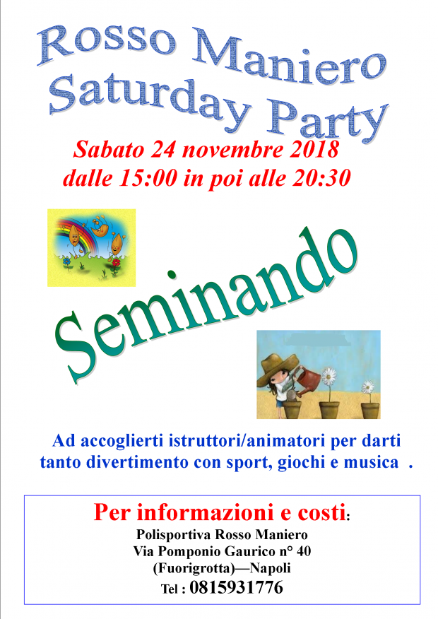 Saturday party piccoli giardinieri